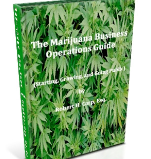 The Marijuana Business and Operations Guide